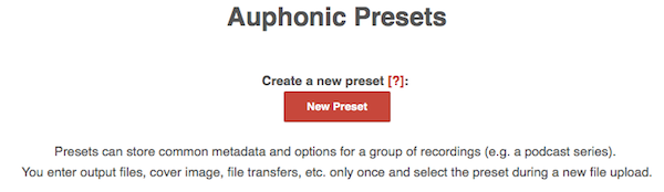 Új előzetes beállítás Auphonic-ban