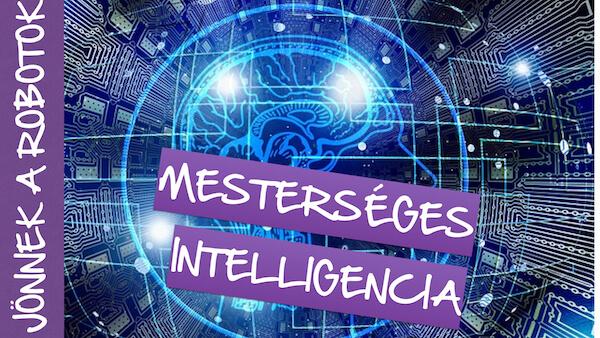 mi a mesterséges intelligencia